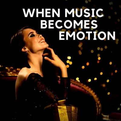 VA - When music becomes emotions - (2020-01-28)