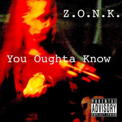 ZONK - You Oughtta Know ( Single ) - (2014-05-17)