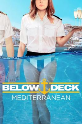 Below Deck Mediterranean S05E06 Oh Snap HDTV x264-CRiMSON