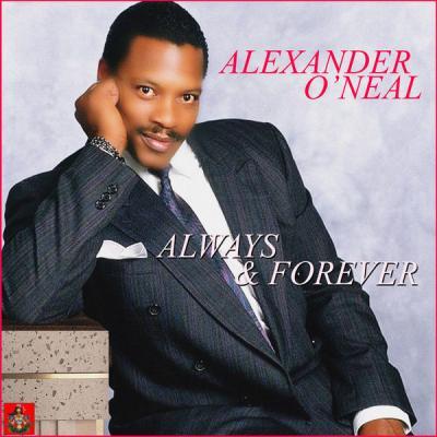 Alexander O'Neal - Always & Forever - (2019-07-26)