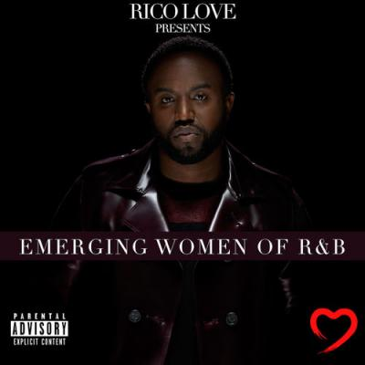 Rico Love   Rico Love Presents Emerging Women of R&B