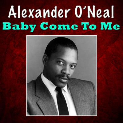 Alexander O'Neal - Baby Come To Me - (2016-09-27)