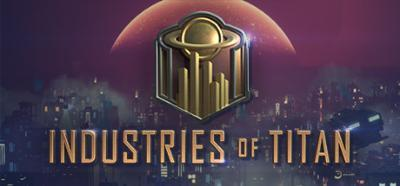 Industries of Titan v0 1 33