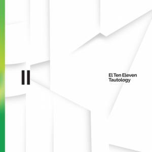El Ten Eleven - Tautology II (2020)