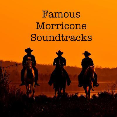 Ennio Morricone   Famous Morricone Soundtracks (2020)