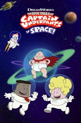 The Epic Tales of Captain Underpants in Space S01E04 720p WEB H264-ASCENDANCE