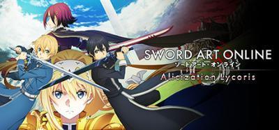 SWORD ART ONLINE Alicization Lycoris - [DODI Repack]