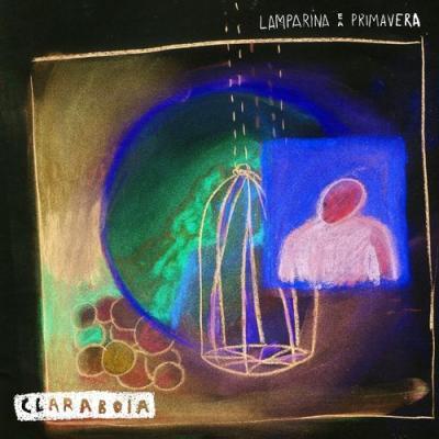 Lamparina e A Primavera - Claraboia