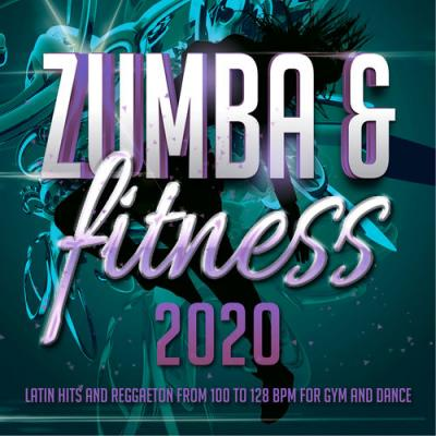 VA - Zumba & Fitness 2020 - Latin Hits And Reggaeton From 100 To 128 BPM For Gym And Dance