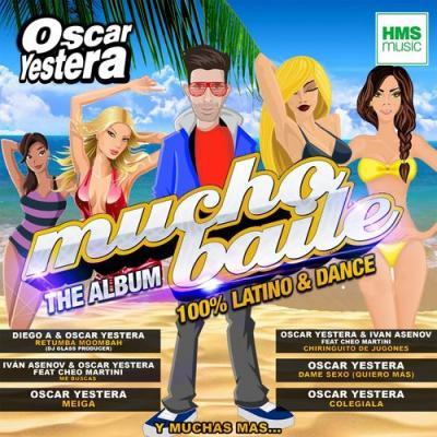 VA - Mucho Baile 2016 (Oscar Yestera)