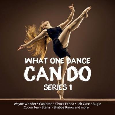 VA - What One Dance Can do Series 1