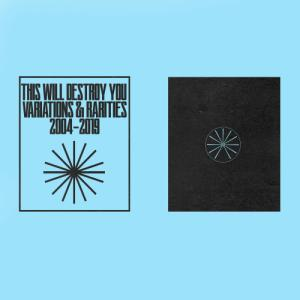 This Will Destroy You - Variations & Rarities: 2004​-​2019 Vol. II (EP) (2020)