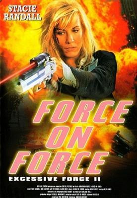 Чрезмерное насилие 2: Стенка на стенку / Excessive Force II: Force on Force (1995) WEB-DL 1080p