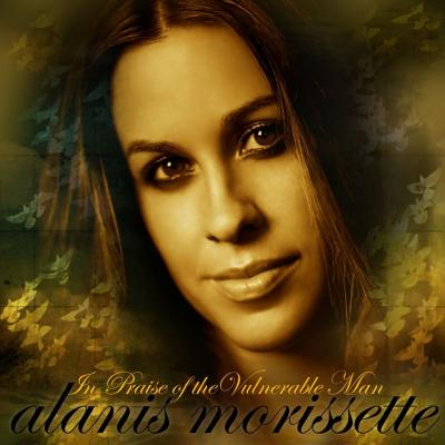 Alanis Morissette - In Praise Of The Vulnerable Man (Int'l iTunes DMD)