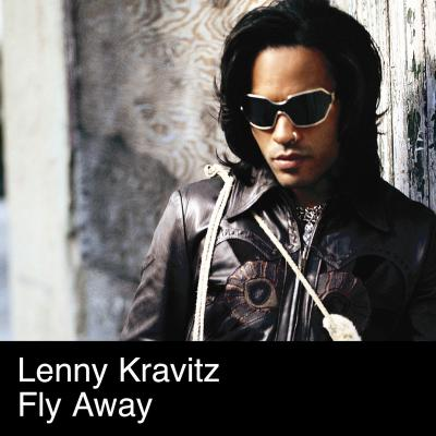 Lenny Kravitz - Fly Away
