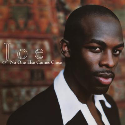 Joe - No One Else Comes Close EP