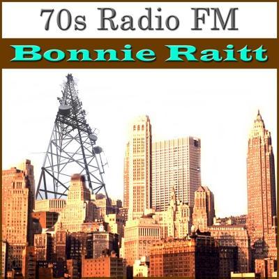 Bonnie Raitt - 70s Radio FM Bonnie Raitt