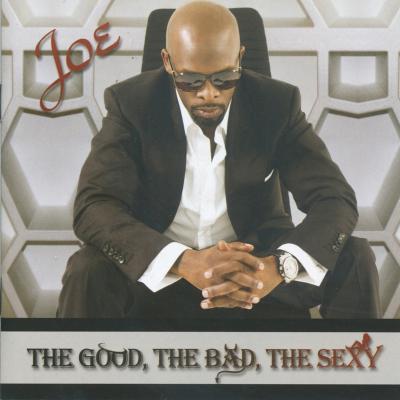 Joe - The Good, The Bad, The Sexy