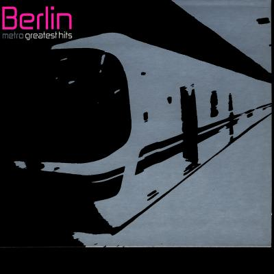 Berlin - Metro  Greatest Hits