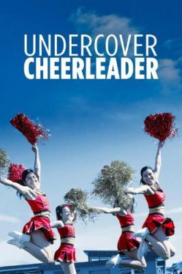 Undercover Cheerleader 2019 WEBRip XviD MP3-XVID