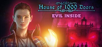 House of 1000 Doors Evil Inside