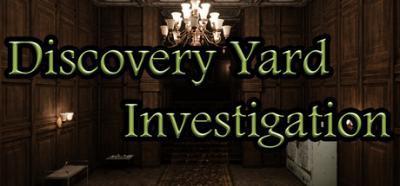 Discovery Yard Investigation-PLAZA