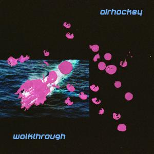 Airhockey - Walkthrough [EP] (2020)