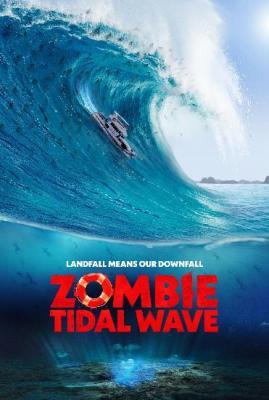 Zombie Tidal Wave 2019 1080p HULU WEBRip AAC2 0 x264-LAZY