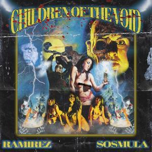Ramirez - Children Of The Void [Single] (2020)