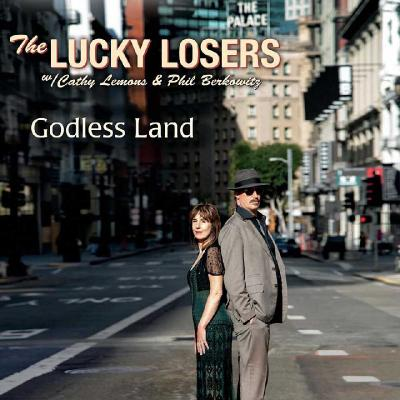The Lucky Losers - Godless Land (2020) [WEB Release]