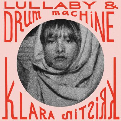 Klara Kristin - Lullaby (2020) [EP, Digital Album]