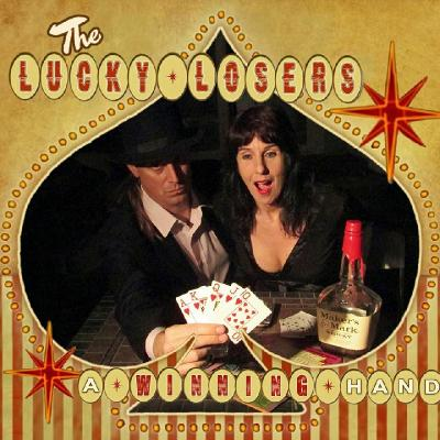 The Lucky Losers - A Winning Hand (2015)